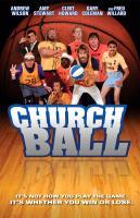 Эндрю Уилсон.  Церковный баскетбол. комедия, спорт.  США.  В ролях.