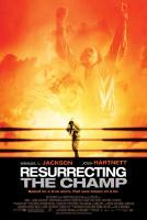 Resurrecting_the_Champ