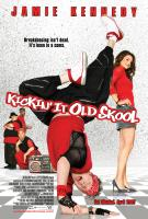 Kickin'_It_Old_Skool
