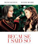 Because_I_Said_So