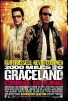 3000_Miles_To_Graceland