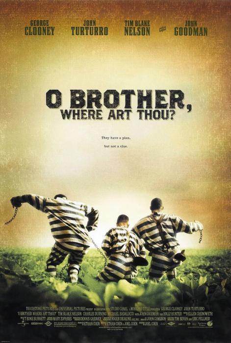 Handlung von O Brother Where Art Thou Im tiefsten Süden der USA in den 1930ern begibt sich der Sträfling Everett Ulysses McGill George Clooney