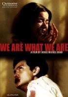 We_Are_What_We_Are