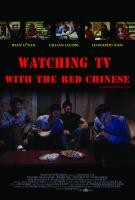 Watching_TV_With_the_Red_Chinese