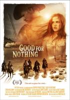 Good_for_Nothing