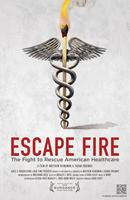 Escape_Fire:_The_Fight_to_Rescue_American_Healthcare