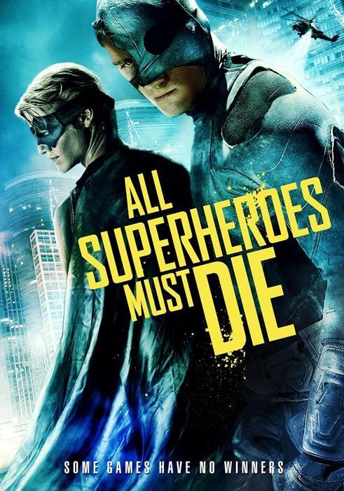 All_Superheroes_Must_Die-spb5378549